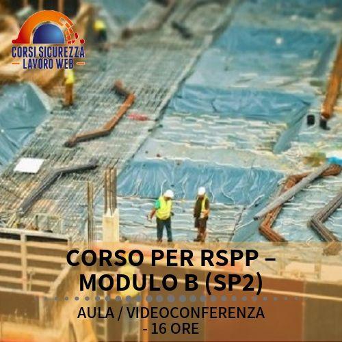 CORSO RSPP MODULO B SP2 - descrizione del corso